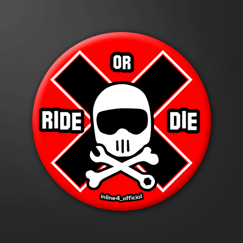 Ride or Die | Badge