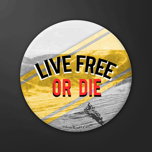 Live Free or Die Badge